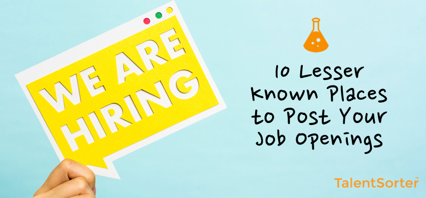 10 Lesser Known Places to Post Your Job Openings