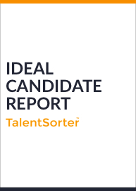 TalentSorter Ideal Candidate Report