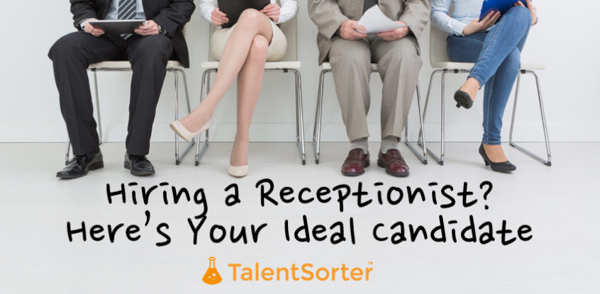 Hiring Receptionist Ideal Candidate