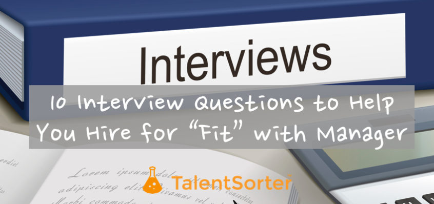 interview questions fit with manager