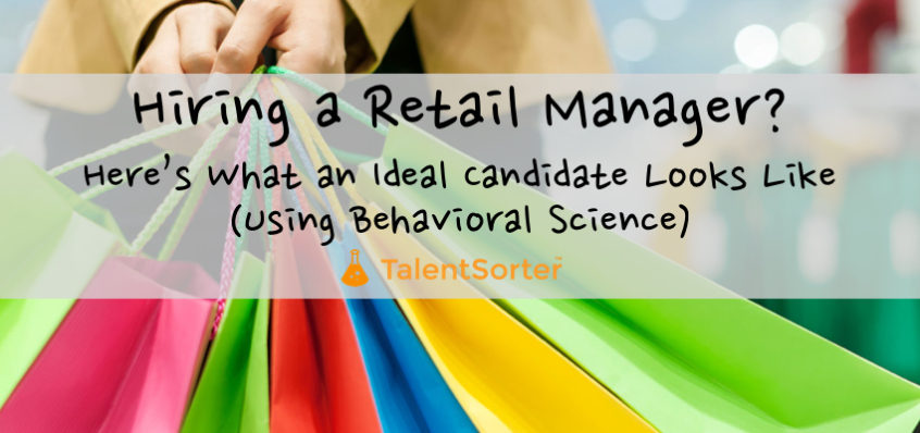 hiring retail manager traits