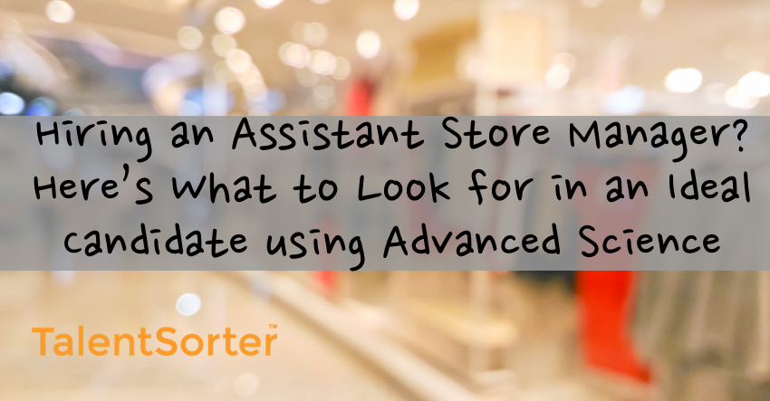 hiring assistant store manager