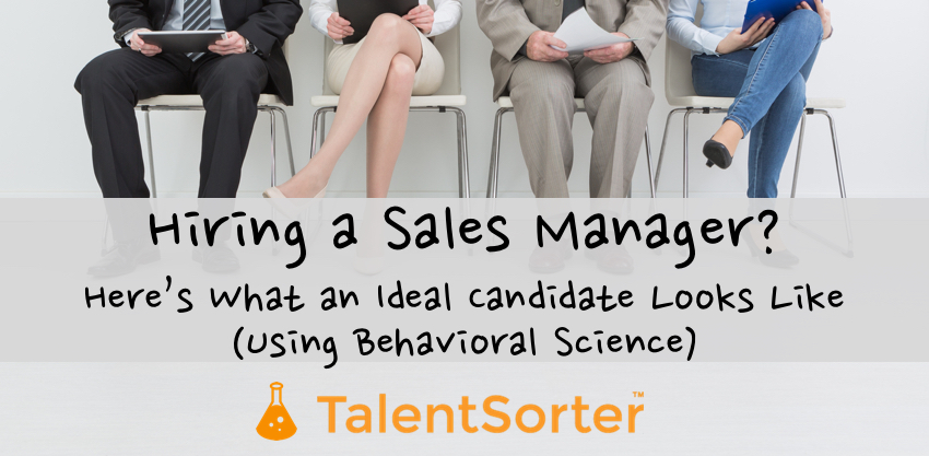 hiring sales manager ideal candidate