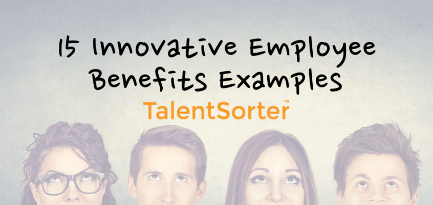 examples of innovative employee benefits