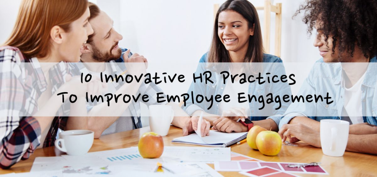 HR Practices to Improve Employee Engagement