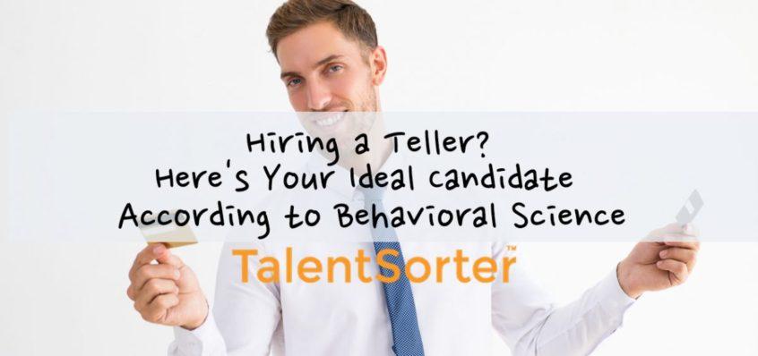 hiring a teller