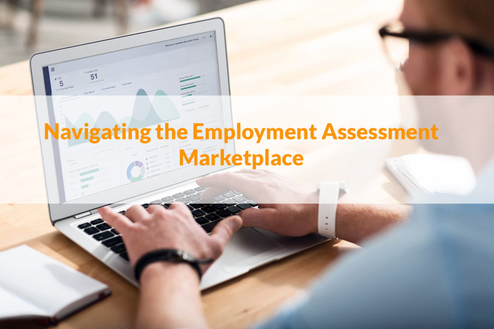 Assessments for hiring and retention